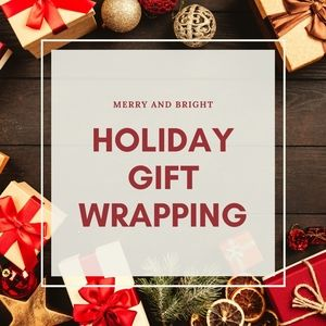 Holiday gift wrapping available for all purchases